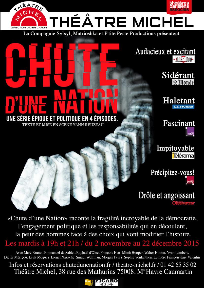Chute d'une nation, la série au Théâtre Michel