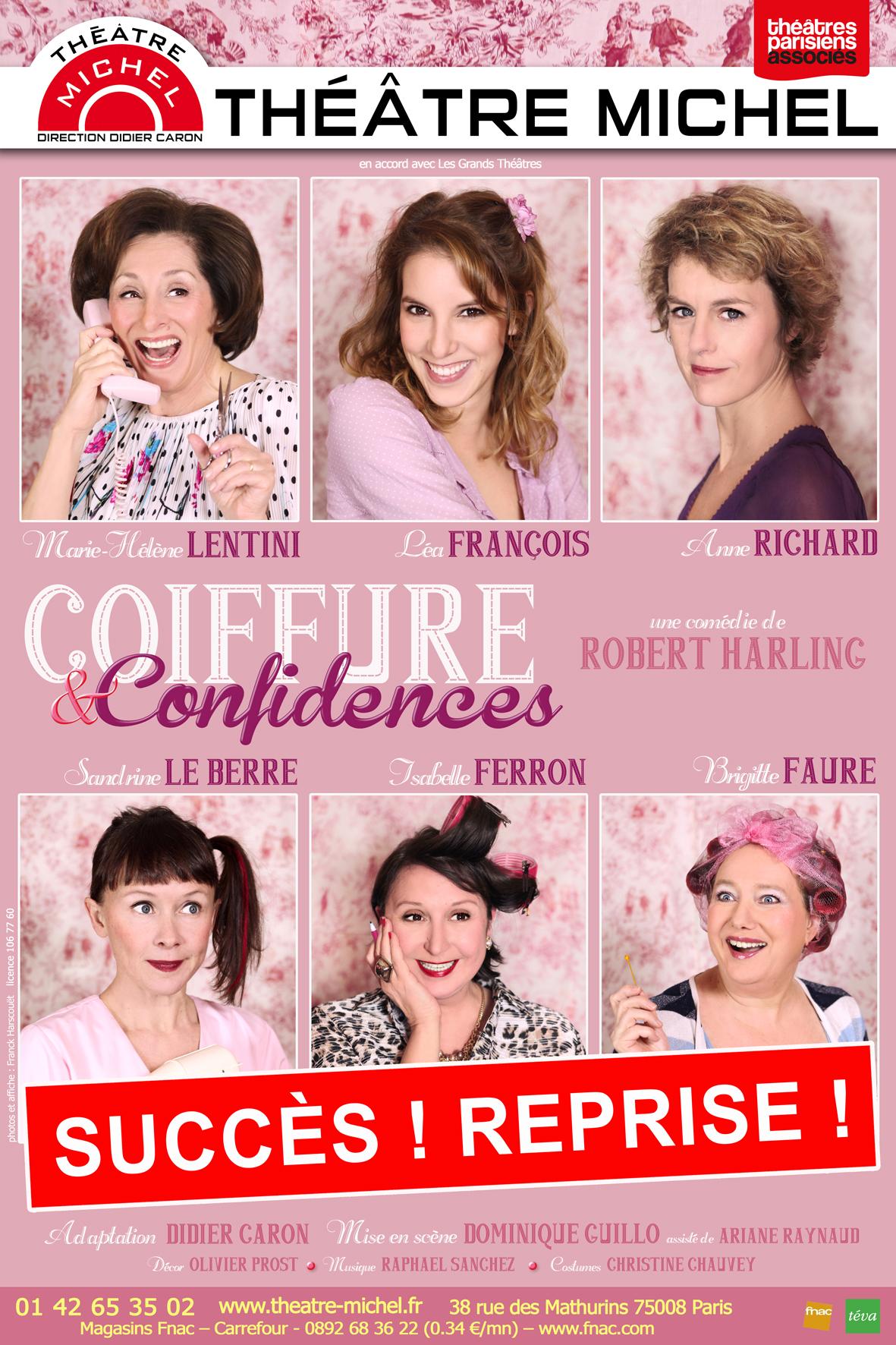 Coiffure et confidences au théâtre Michel