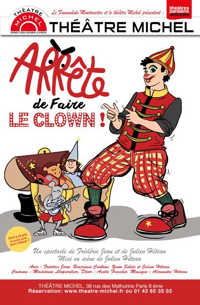 Arrête de faire le clown